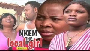 Video: Nkem The Local Girl [Season 2] - 2018 Latest Nigerian Nollywoood Movies